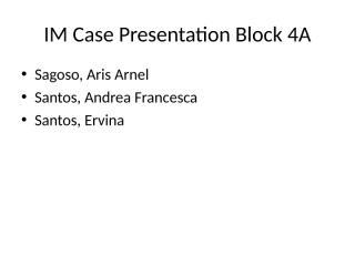 IM Clinics Case pres 3.ppt