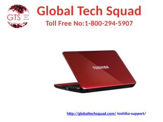 Toshiba Tech Support Call Toll Free 1-800-294-5907.pptx