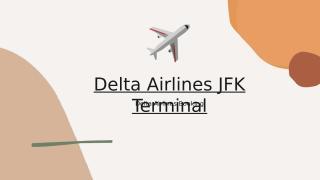 Delta Airlines JFK Terminal.pptx