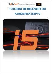 Recovery Azamerica i5 IPTV _versão 2 em PDF.pdf