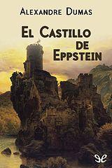 Dumas, Alexandre - El castillo de Eppstein [25223] (r1.1).epub