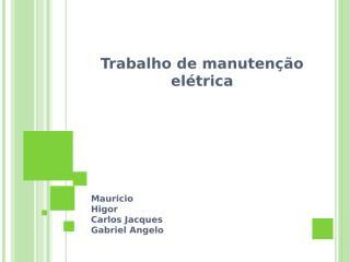 Trabalho de manutenção elétrica (1).pptx