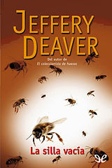 Deaver, Jeffery - [Lincoln Rhyme 03] La silla vacia [357] (r1.3).epub