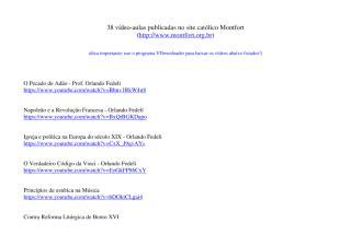 38 vídeo-aulas publicadas no site católico Montfort.pdf