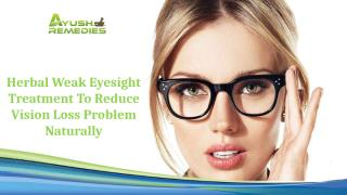 herbal weak eyesight treatment.pptx