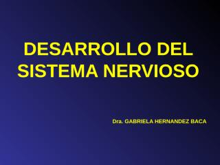 embriología del sistema nervioso(corto).ppt
